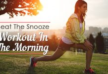 Workout in the morning