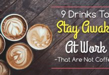 Drinks to stay awake, coffee alternative to stay awake